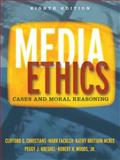 Media Ethics : Cases and Moral Reasoning, Christians, Clifford G. and Fackler, Mark B., 0205579701