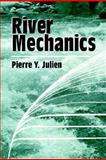 River Mechanics