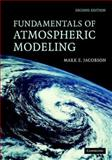 Fundamentals of Atmospheric Modeling, Jacobson, Mark Z., 052183970X