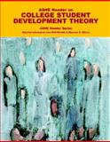 ASHE Reader on College Student Development Theory, Association for the Study of Higher Education Staff, 0536859701