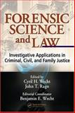 Forensic Science and Law : Investigative Applications in Criminal, Civil, and Family Justice, , 0849319706