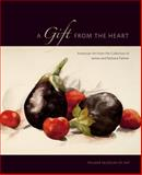 A Gift from the Heart : American Art from the Collection of James and Barbara Palmer, Robinson, Joyce Henri, 0911209700