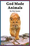 God Made Animals, Eric Lyons, 0932859704