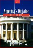 America's Dictator, Paul David Cook, 1462889700