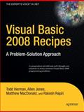 Visual Basic 2008 Recipes : A Problem-Solution Approach, Herman, Todd and Jones, Allen, 1590599705
