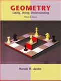 Geometry : Seeing, Doing, Understanding, Jacobs, Harold, 071678971X