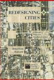 Redesigning Cities : Principles, Practice, Implementation, Barnett, Jonathan, 1884829716