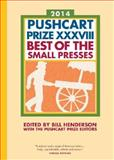 The Pushcart Prize XXXVIII, Bill Henderson, 1888889713