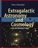 Extragalactic Astronomy and Cosmology : An Introduction, Schneider, Peter, 3642069711