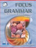 Grammar 2 : An Integrated Skills Approach, Schoenberg, Irene E., 0131899716