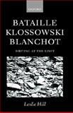 Bataille, Klossowski, Blanchot 9780198159711