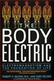 The Body Electric, Robert O. Becker and Gary Selden, 0688069711