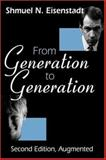 From Generation to Generation, Eisenstadt, Shmuel N., 0765809710