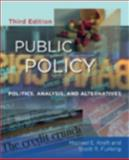Public Policy : Politics, Analysis, and Alternatives, Kraft, Michael E. and Furlong, Scott R., 0872899713