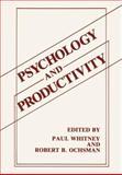 Psychology and Productivity, Whitney, Paul and Ochsman, Robert B., 1468499718