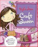 Kylie Jean Craft Queen, Marne Ventura and Marci Peschke, 1479529710