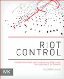 RIOT Control : Understanding and Managing Risks and the Internet of Things, Macaulay, Tyson and Schneck, Phyllis, 0124199712