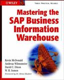 Mastering the SAP Business Information Warehouse, McDonald, Kevin and Wilmsmeier, Andreas, 0471219711