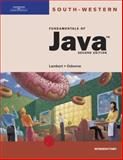 Fundamentals of Java : Introductory, Lambert, Kenneth and Osborne, Martin, 0619059710