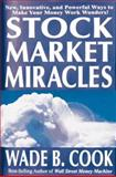 Stock Market Miracles, Wade Cook, 0910019711