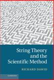 String Theory and the Scientific Method, Dawid, Richard, 1107029716
