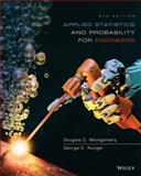 Applied Statistics and Probability for Engineers, Montgomery, Douglas C. and Runger, George C., 1118539710