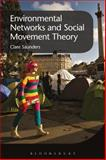 Environmental Networks and Social Movement Theory, Saunders, Clare, 1472589718