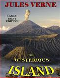 The Mysterious Island - Large Print Edition, Jules Verne, 1494299712