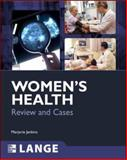Women's Health : Review and Cases, Jenkins, Marjorie, 0071489711