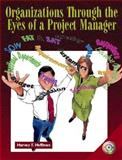 Organizations Through the Eyes of a Project Manager, Hoffman, Harvey F., 0130339717
