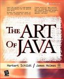 The Art of Java, Schildt, Herbert and Holmes, James, 0072229713