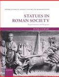 Statues in Roman Society : Representation and Response, Stewart, Peter, 0199599718