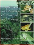 Amphibians and Reptiles of Trinidad and Tobago, Murphy, John C., 089464971X