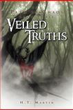 Veiled Truths, H. T. Martin, 1469149710