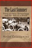 The Last Summer, Nello Cristianini, 1500349712