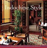Indochine Style, Walker, Barbara, 9812329714
