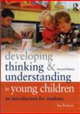 Developing Thinking and Understanding in Young Children : An Introduction for Students, Robson, Sue, 0415609712