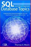 SQL and Other Important Database Topics, Thomas E. Meers, 0972919716
