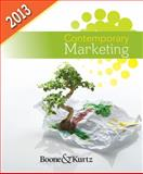 Contemporary Marketing, 2013 Update, Boone, Louis E. and Kurtz, David L., 1111579717