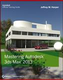 Mastering Autodesk 3ds Max 2013, Jeffrey Harper, 1118129717