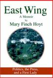 East Wing, Mary Finch Hoyt, 140102971X