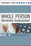 Whole Person Dementia Assessment, Mast, Benjamin, 1932529713