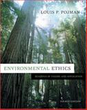 Environmental Ethics : Readings in Theory and Application, Pojman, Louis P., 0534639712