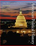 The Princeton Encyclopedia of American Political History, , 0691129711