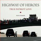 Highway of Heroes, Pete Fisher, 1554889715