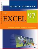 Quick Course in Excel 97 : Education/Training Edition, Cox, Joyce K. and Urban, Polly, 1879399717