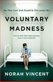 Voluntary Madness, Norah Vincent, 0670019712