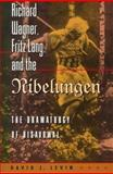 Richard Wagner, Fritz Lang, and the Nibelungen - The Dramaturgy of Disavowal, Levin, David J., 0691049718