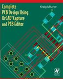 Complete PCB Design Using OrCAD Capture and PCB Editor, Mitzner, Kraig, 0750689714