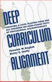 Deep Curriculum Alignment, Fenwick W. English and Betty E. Steffy, 0810839717
